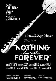 Nothing Lasts Forever film