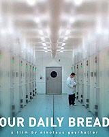 Our Daily Bread 2005 film