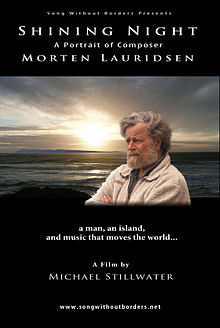 Shining Night A Portrait of Composer Morten Lauridsen
