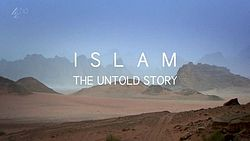 Islam The Untold Story