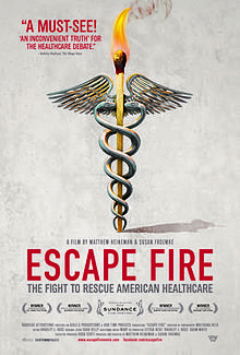 Escape Fire The Fight to Rescue American Healthcare
