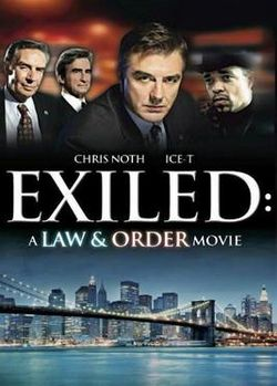 Exiled A Law Order Movie