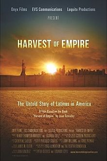 Harvest of Empire A History of Latinos in America