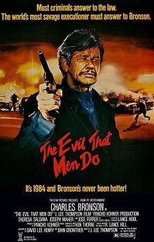 The Evil That Men Do film