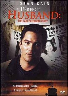 The Perfect Husband The Laci Peterson Story