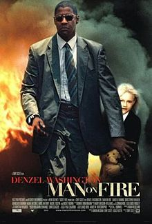 Man on Fire 2004 film