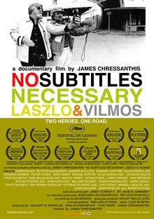 No Subtitles Necessary Laszlo Vilmos