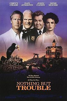 Nothing but Trouble 1991 film