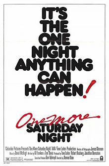 One More Saturday Night film