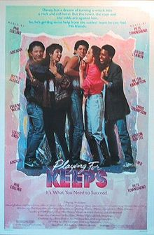 Playing for Keeps 1986 film