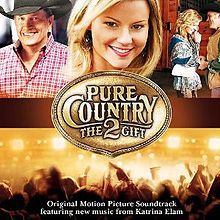 Pure Country 2 The Gift