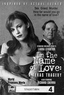 In the Name of Love A Texas Tragedy
