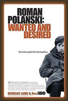 Roman Polanski Wanted and Desired