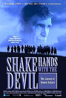 Shake Hands with the Devil The Journey of Rom o Dallaire