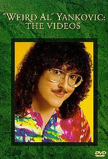 Weird Al Yankovic The Videos