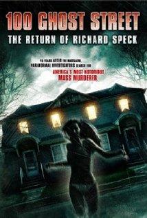 100 Ghost Street The Return of Richard Speck
