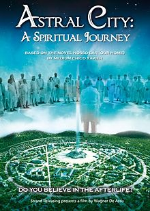 Astral City A Spiritual Journey