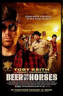 Beer for My Horses film