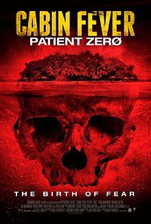 Cabin Fever Patient Zero
