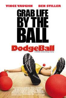 DodgeBall A True Underdog Story