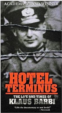 H tel Terminus The Life and Times of Klaus Barbie