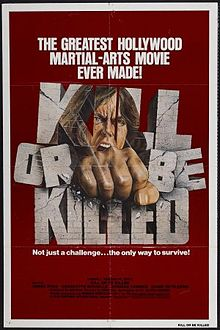 Kill or Be Killed film
