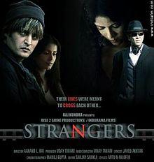 Strangers 2007 Bollywood film