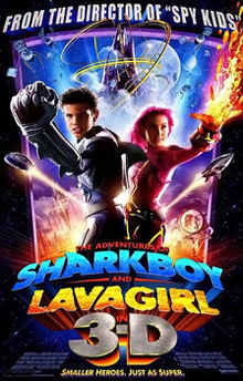 The Adventures of Sharkboy and Lavagirl in 3 D