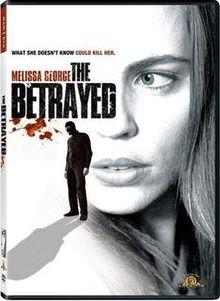 The Betrayed 2008 film