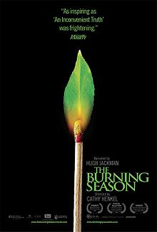 The Burning Season 2008 film