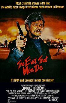 The Evil That Men Do film
