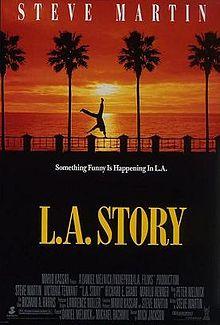L A Story
