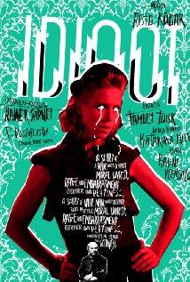 The Idiot 2011 film