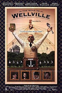 The Road to Wellville film