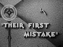 Their First Mistake