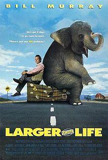 Larger than Life film