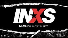 INXS Never Tear Us Apart