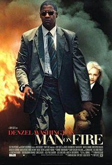 Man on Fire 2004 film