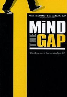 Mind the Gap 2004 film