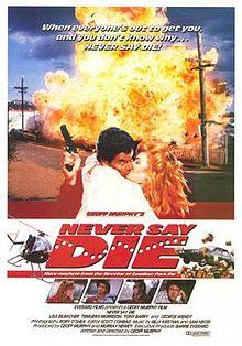 Never Say Die 1988 film
